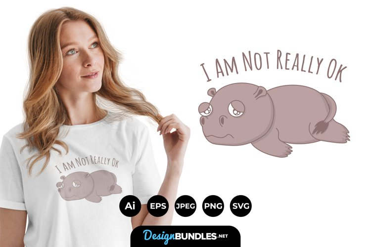 I am Not Really Okay for T-Shirt Design example image 1