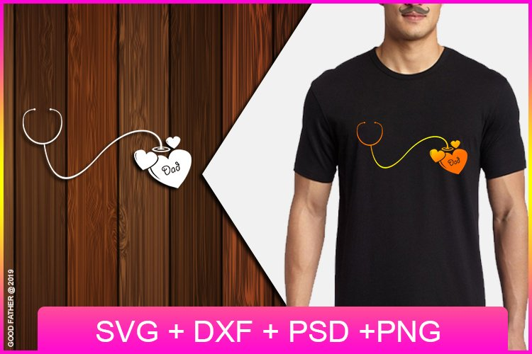 Stethoscope love dad father SVG, Cut Files, EPS, PNG, DXF example image 1