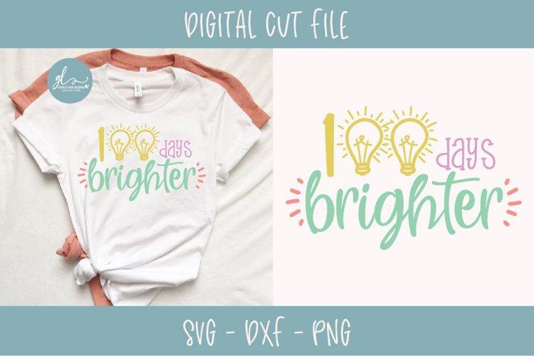 Download 100 Days Brighter 100 Days Of School Svg Cut File 196130 Svgs Design Bundles