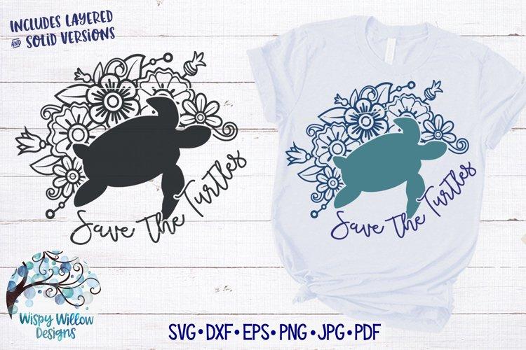Save The Turtles SVG   Sea Turtle Floral Mandala SVG example image 1
