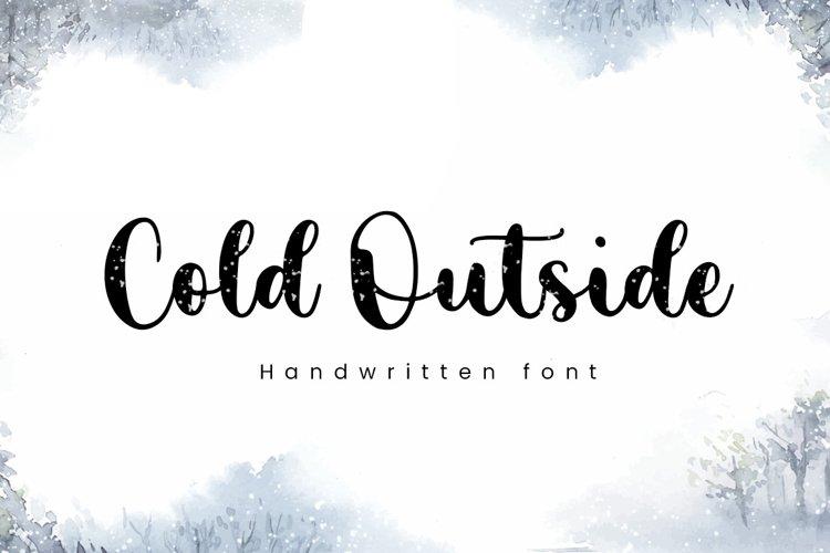 Cold Outside - Lovely Script