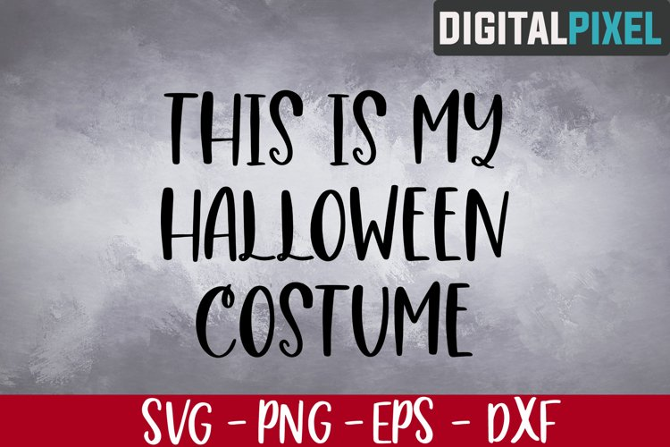 This is My Halloween Costume Svg, Halloween Svg, Boo Svg