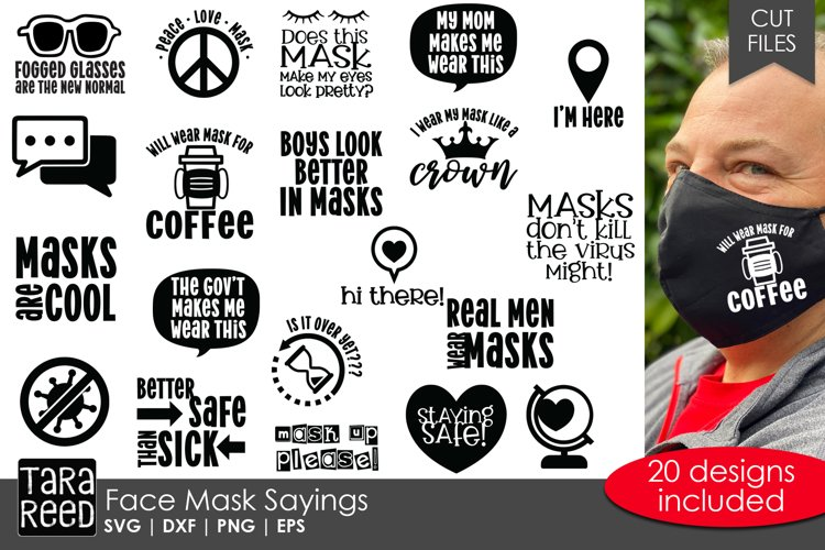 Face Mask Sayings - SVG and Cut Files for Crafters