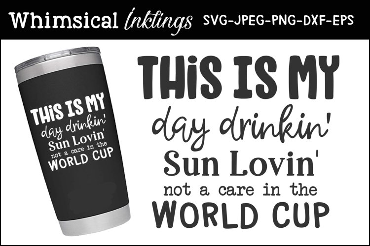 Day Drinkin Cup SVG example image 1
