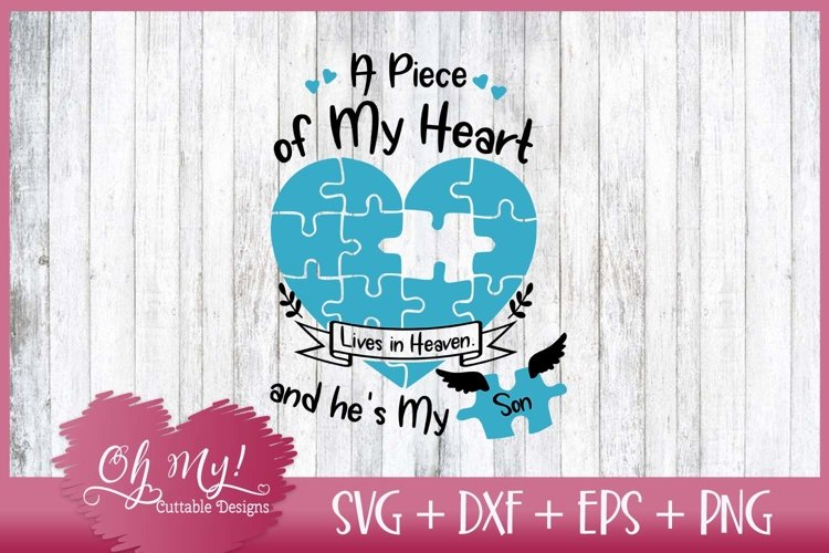 Piece of My Heart Lives In Heaven - Son - SVG EPS DXF PNG