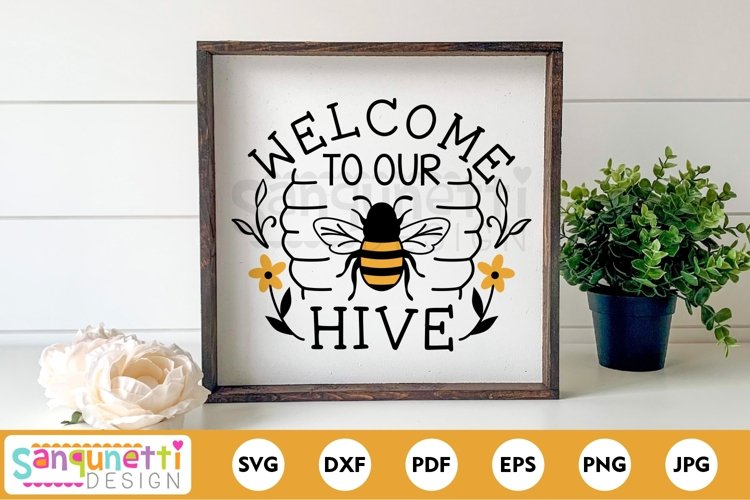 Welcome to our hive bee SVG for home crafts