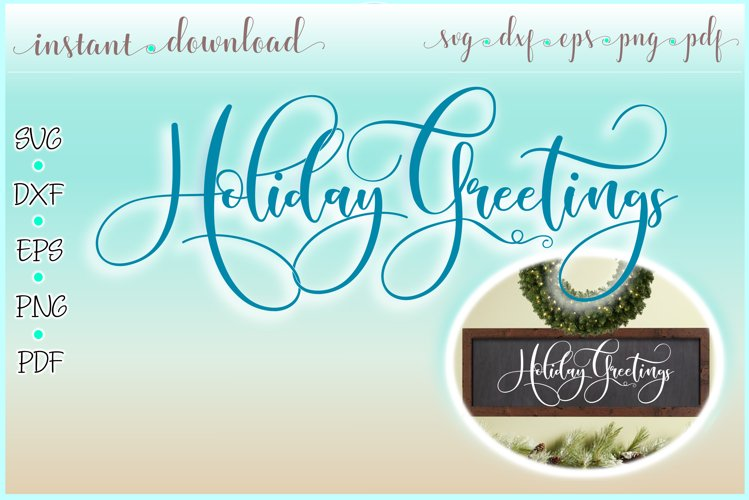 Holiday Greetings Horizontal Wood Sign SVG Dxf Eps Png PDF example image 1