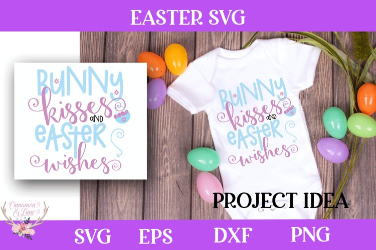 Easter SVG - Bunny Kisses and Easter Wishes
