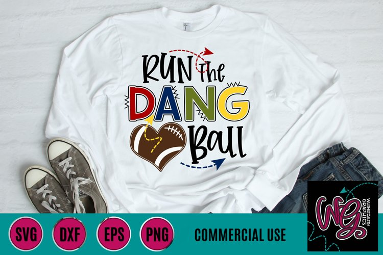 Run the Dang Ball Football SVG, DXF, PNG, EPS Comm