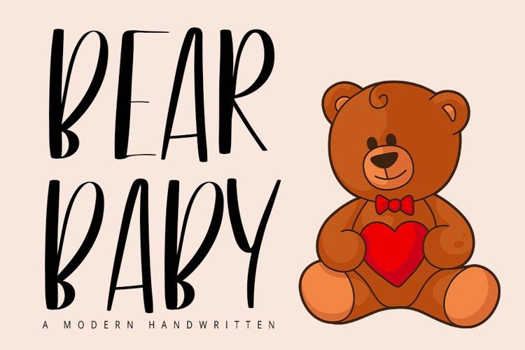 Bear Baby | A Modern Handwritten example image 1