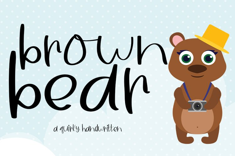 Brown Bear| A Fun Handwritten Font example image 1