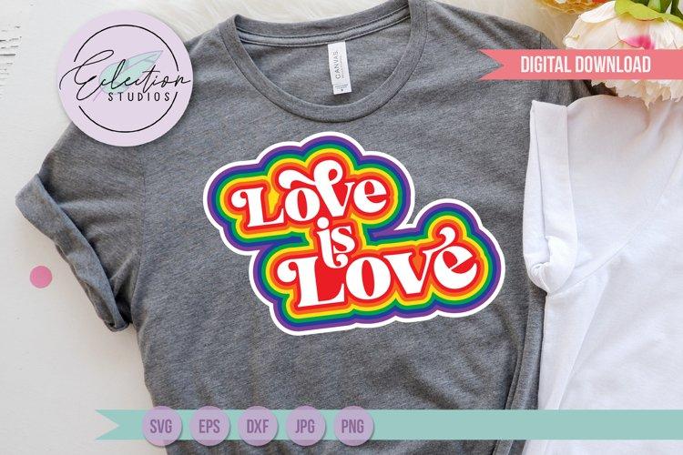 Retro Rainbow Love Is Love, LGBTQ Pride Sign SVG