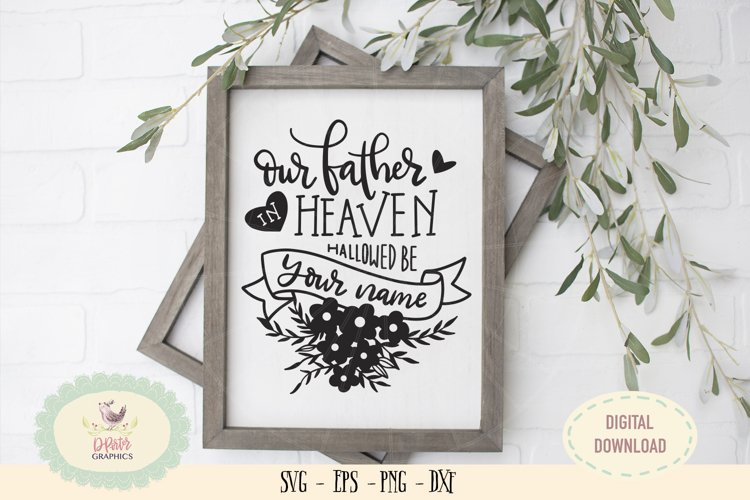Our father in heaven allowed be your name SVG PNG