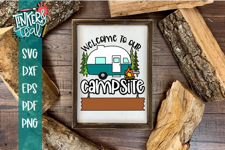 Custom Welcome To Our Campsite Hitch SVG example image 1