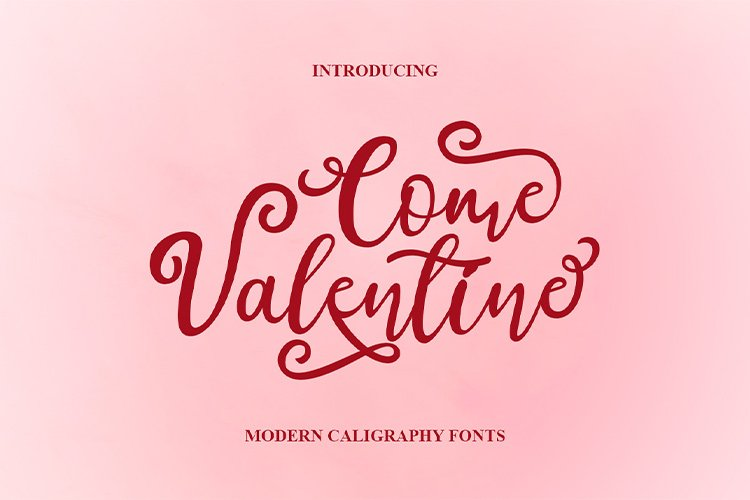 Come Valentine | modern calligraphy font example image 1