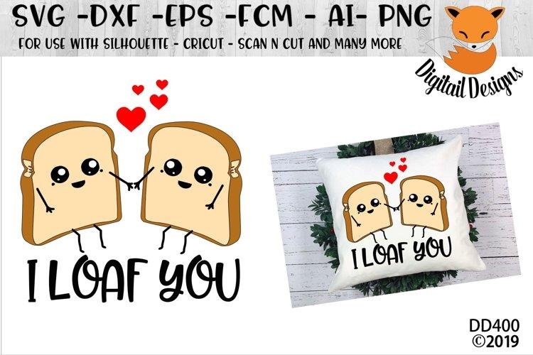 I Loaf You Funny Pun Valentine SVG example image 1