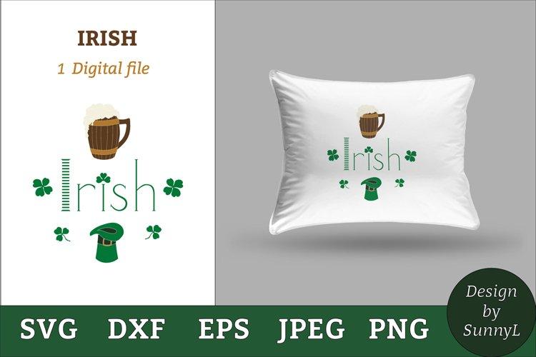 Irish svg. Beer mug, shamrock, hat. St.Patricks day svg