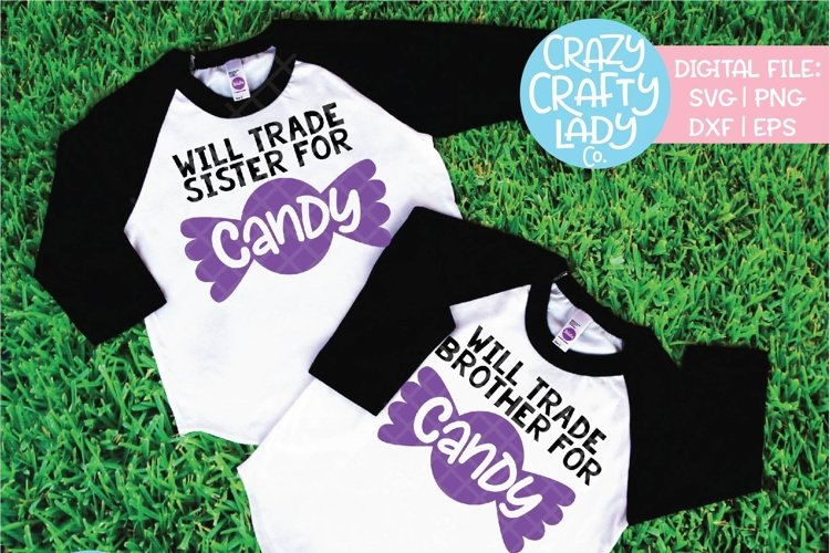 Will Trade for Candy Bundle SVG DXF EPS PNG Cut File example image 1