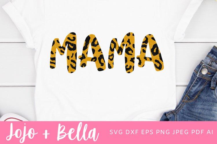 Mama Svg | Leopard print Svg | Mom Svg example image 1