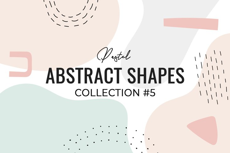 Pastel Abstract Shapes collection #5