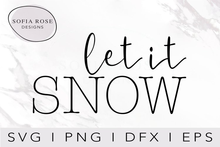 let it SNOW SVG-Christmas SVG-Holiday SVG-Digital Cut File example image 1