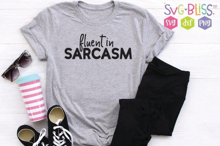 Sarcastic SVG- Fluent in Sarcasm example image 1