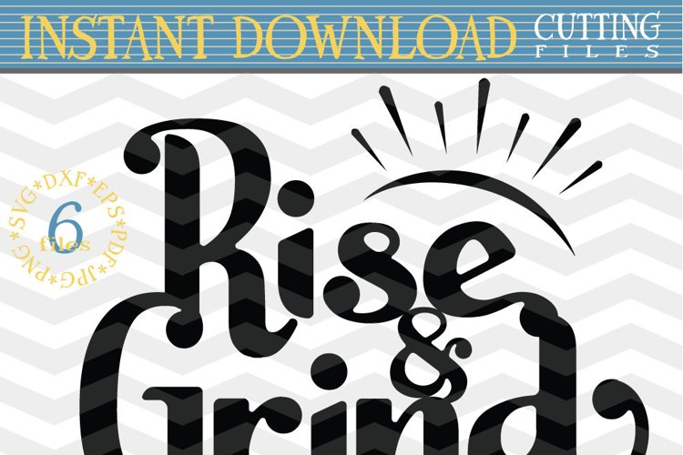 Coffee lover SVG - Rise and Grind SVG - Working Out cut file