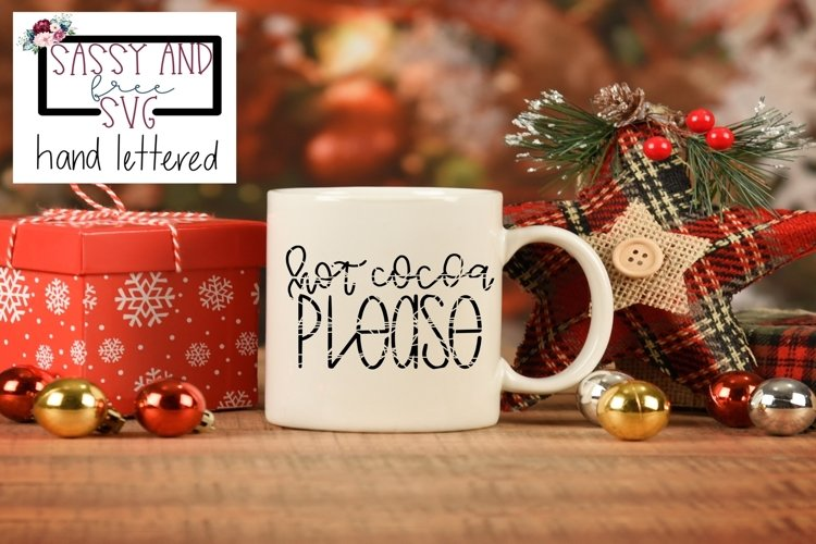 Hot Cocoa Please Hand Lettered Christmas SVG, PNG, & JPEG example image 1