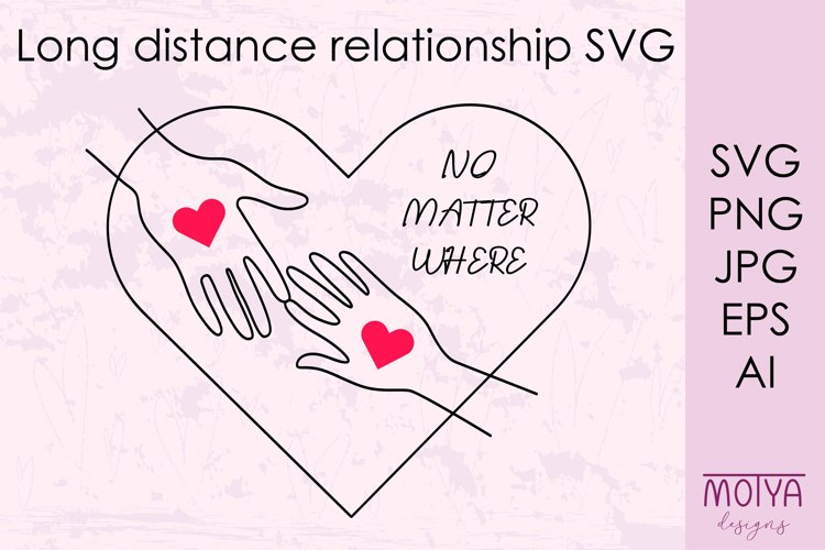 Long distance love svg, Valentines svg example image 1