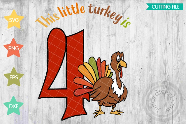 Thanksgiving Birthday 4th, Turkey SVG example image 1