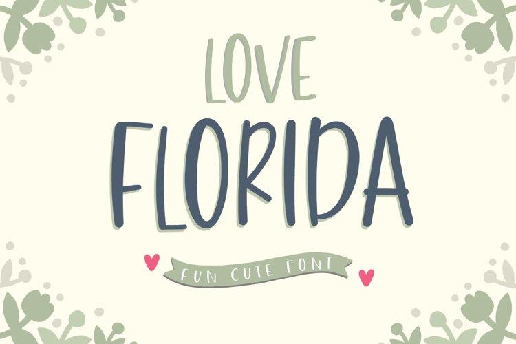 Love Florida - Fun & Cute Font example image 1