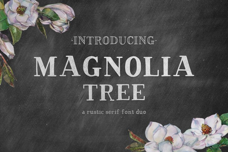 Magnolia Tree Hand-lettered Serif Font Duo