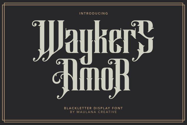 Waykers Amor Blackletter Font example image 1
