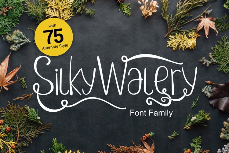 Silkywalery Family font example image 1