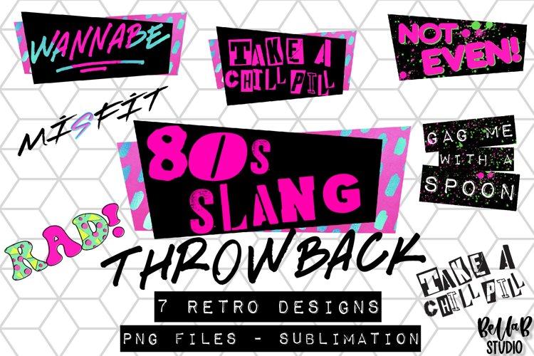 80s Slang Sublimation Bundle - 80s Throwback Bundle