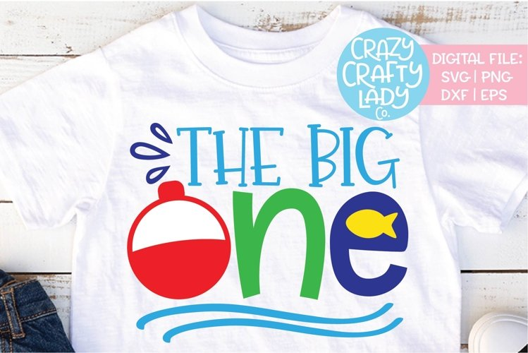 The Big One 1st Birthday SVG DXF EPS PNG Cut File