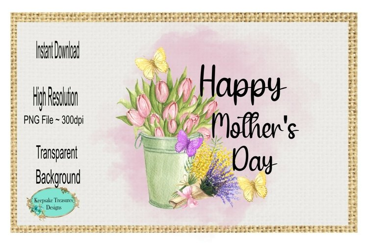 Happy Mothers Day, Sublimation Design