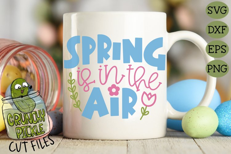 Spring is in the Air SVG Cut File with Floral Elements example 2