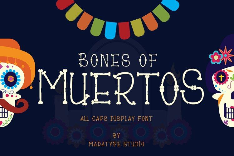Bones of Muertos example image 1