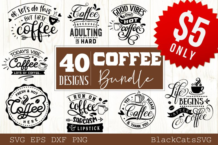 Coffee SVG bundle 40 designs Coffee SVG bundle example image 1