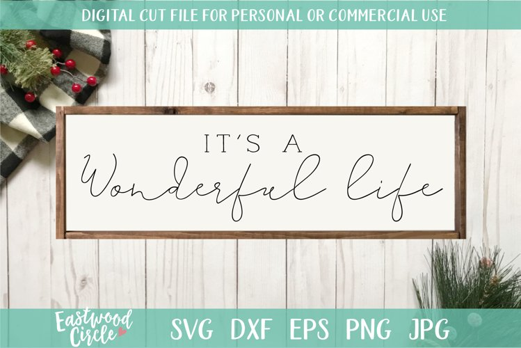 It's a Wonderful Life - A Christmas SVG Cut File example image 1