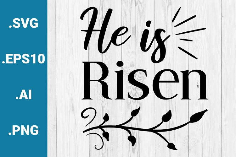 He is Risen SVG vector quote example image 1