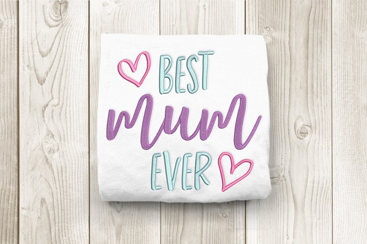 Best Mum Ever Embroidery Design