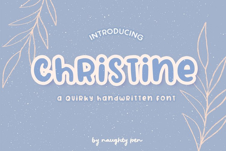 Christine A Quirky Handwritten Font example image 1
