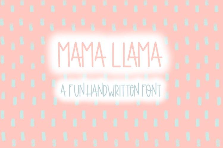 Mama Llama | Fun Handwritten Font | Bouncy Font example image 1