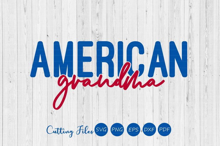 American grandma | 4th of July | SVG Cut files | example image 1
