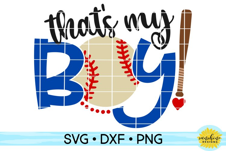 THATS MY BOY SVG, DXF, PNG