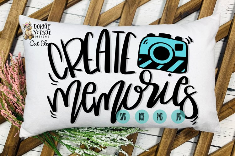 Hand lettered Create Memories - Camera - Cut File example image 1