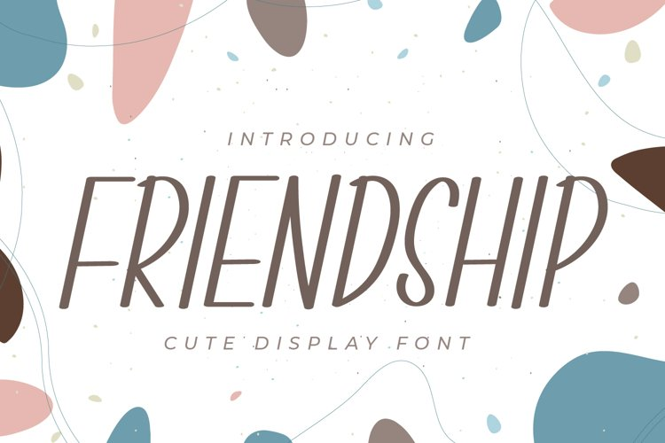 Friendship - Cute Display Font example image 1