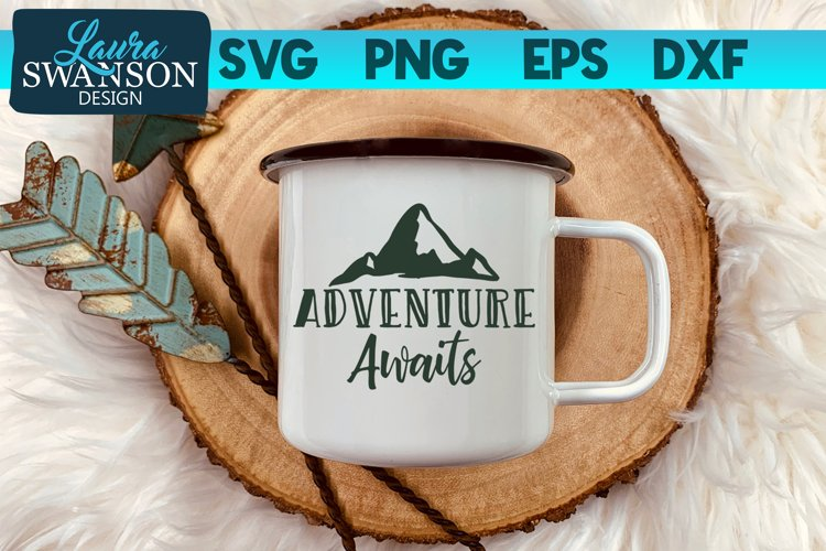 Adventure Awaits SVG Cut File, SVG, PNG, EPS, DXF example image 1